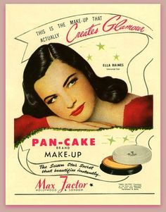 PAN-CAKE makeup ad from Max Factor, featuring Ella Raines, Universal star.