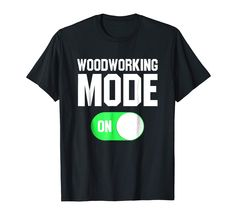 Woodworking, Mens Tops, T Shirt, Fashion, Moda, Joinery, Tee, Woodworking Crafts, Fasion