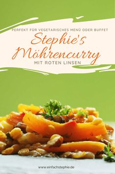 Möhrencurry spezial mit roten Linsen Cantaloupe, Veggies, Beef, Fruit, Dinner, Buffet, Cranberries, Food, Clean Eating