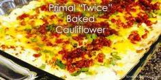"""0 August 2014 Tags: cauliflower, paleo, primal recipes Primal """"Twice"""" Baked Cauliflower Primal Recipes, Side Dish Recipes, Vegetable Recipes, Low Carb Recipes, Whole Food Recipes, Cooking Recipes, Healthy Recipes, Healthy Options, Twice Baked Cauliflower"""