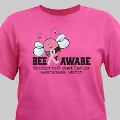 Breast Cancer Awareness Month is October. Make the world aware with one of these Bee Aware Breast Cancer Personalized T-Shirts. Every Personalized Shirt is customized FREE and ships FAST! Breast Cancer Party, Breast Cancer Gifts, Cancer Awareness Shirts, Breast Cancer Awareness, Personalized Tee Shirts, Bee, Oncology Nursing, Cotton
