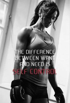 """The difference between want and need is self control."" #Fitness #Inspiration #Quote"