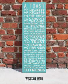 A declaration of friendship for the special people in your life. What a great gift to a close friend. Wooden Wall Art, Wood Art, Rustic Signs, Wooden Signs, Words On Wood, Different Signs, Wood Wedding Signs, Wedding In The Woods, Special People