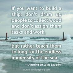 -Antoine de Saint Exupery