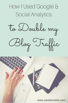 How I Doubled My Blog Traffic with Google and Social Analytics