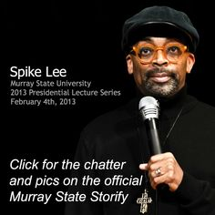 Click here for the chatter and photos of Spike Lee's visit to Murray State!