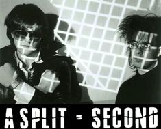 A SPLIT SECOND FLESH Front 242, Rigor Mortis, Anarcho Punk, Goth Bands, Acid House, Split Second, Music And Movement, Boy London, Believe In God