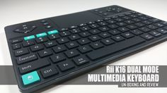 Rii K16 Dual mode Bluetooth and RF Keyboard - Review Raspberry Pi 2, Computer Keyboard, Multimedia, Bluetooth, Keyboard