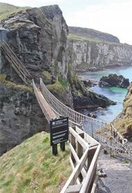 Carrick-a-Rede Rope Bridge is a famous rope bridge near Ballintoy in County Antrim, Northern Ireland. The bridge links the mainland to the tiny island of Carrickarede. It spans 20 metres and is 30 metres above the rocks below.