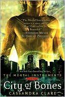 City of Bones (The Mortal Instruments Series #1)  ~ To read...