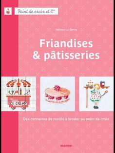 Gallery.ru / Фото #1 - Friandises & Pâtisseries-Hélène Le Berre - Ulka1104