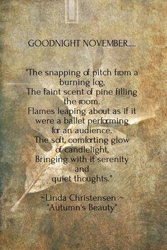Seasons of Winterberry More - autumn quotes November Poem, November Quotes, Sweet November, October Country, December, Autumn Day, Autumn Leaves, Autumn Theme, Autumn Aesthetic