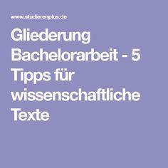 Gliederung Bachelorarbeit - 5 Tipps für wissenschaftliche Texte