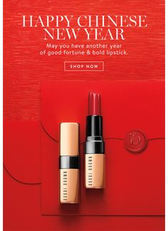 BOBBI BROWN - Happy Chinese New Year Chinese New Year Poster, Chinese New Year Design, New Years Poster, Happy Chinese New Year, Catalogue Layout, New Years Look, Email Design Inspiration, Bold Lipstick, New Year Designs