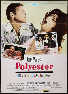 John Waters' Polyester with Divine and Tab Hunter, German poster, 1981 John Waters Movies, Stiv Bators, Tab Hunter, Alternative Movie Posters, Cinema Posters, Travel Humor, Cult Movies, Celebrity Travel, Film Books