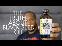 THE TRUTH ABOUT BLACK SEED OIL AND HOW IT CHANGED MY LIFE - YouTube