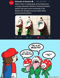 Nintendo of America What's this? A sneak peek at the bathrooms of Super Nintendo World at Universal Studios parks! Feel even more immersed in the Mushroom Kingdom as you water these thirsty piranha plants. PEE IN PAO - iFunny :) Nintendo Game, Nintendo World, Stupid Funny Memes, Funny Posts, Hilarious, Wtf Funny, Memes Mario, Creepy Pictures, Hilarious Memes