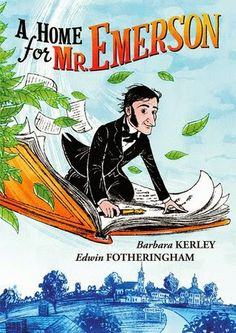 The Nonfiction Detectives: A Home for Mr. Emerson. A Home for Mr. Emerson will inspire children to pick up a journal, go outside, look around and write. Pair this book with A River of Words: The Story of William Carlos Williams by Jen Bryant and Melissa Sweet.