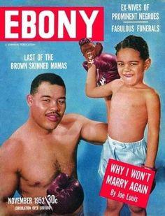 who was on the cover of ebony magazine in Nov 1952 Jet Magazine, Black Magazine, Ebony Magazine Cover, Magazine Covers, John Johnson, Ebony Color, Joe Louis, Coloured People, Essence Magazine