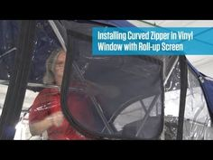 Installing Curved Zipper with Roll-up Screen in Vinyl Window Material - YouTube