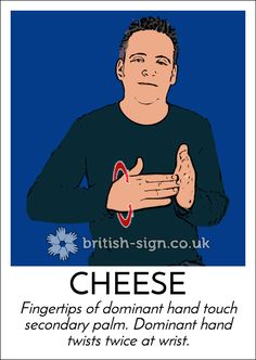 Hello.  Today's #BritishSignLanguage sign is: CHEESE #MouldyCheeseDay