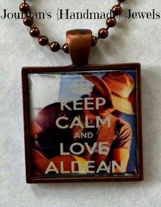 Keep Calm and Love Aldean - Jason Aldean - Country Boy - necklace - keychain $10