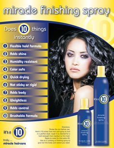 An ideal accent to natural hair and a professional-quality polish to all other styles, It's a 10 Miracle Finishing Spray is the next generation of hairspray. Incredibly lightweight, brushable and flexible, this non-sticky, color-safe quick dry formula defines and shapes styles in a variety of environments. Start with a light misting for gentle hold then layer additional applications to achieve firm hold and ultimate control.  Strong, touchable hold lasts through humidity and extended time bet...