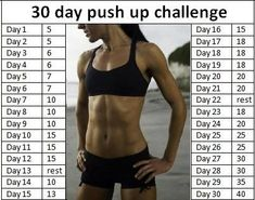 30 day push-up challenge- great start. I am up to being able to do 60 push ups at once. Never thought that was possible, but I started with a challenge like this!