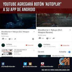Youtube agrega botón 'AUTOPLAY' a su App de Android #charlesmilander #noticias #youtube #boton #autoplay #android #apps #tecnologia #technology #instagram
