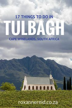 17 things to do in Tulbagh, Cape Winelands, South Africa Places To Travel, Travel Destinations, Places To Visit, Travel Tips, Holiday Destinations, Stuff To Do, Things To Do, Cultural Experience, Africa Travel