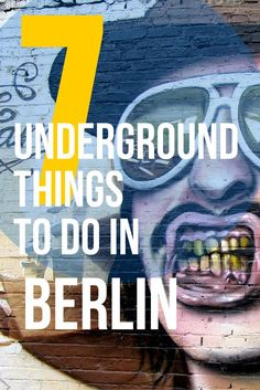 Are you planning to visit Berlin and want to go to places that the locals know? Here are 7 undeground things to do in Berlin before they go mainstream. So many hidden gems in this city. Whether you're backpacking to Europe or planning to move to this amaz