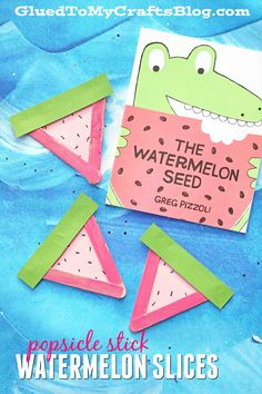 "Popsicle Stick Watermelon Slices! A cute and easy craft for kids to when reading the book, ""The Watermelon Seed!"""