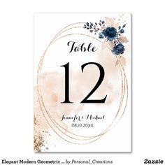 Shop Elegant Modern Geometric Round Gold Frame Floral Table Number created by Personal_Creations. Card Table Wedding, Reception Card, Wedding Table Numbers, Wedding Cards, Floral Invitation, Table Cards, Watercolor Wedding, Floral Bouquets, Romantic Weddings