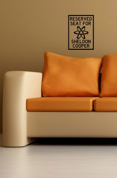 Reserved Seat For Sheldon Cooper Wall Decal. $12.99, via Etsy.