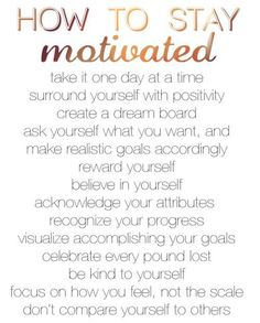 Motivating for weight loas...but life in general too:)