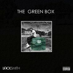 http://www.djbooth.net/index/albums/review/locksmith-the-green-box#stream released May.7 2013