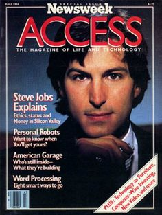 'Newsweek Access' - 1984 - Steve Jobs Explains Ethics, status and Money in Silicon Valley Steve Jobs Photo, Steve Jobs Apple, Michael Jordan Pictures, Business Magnate, Technology Magazines, Steve Wozniak, American Entrepreneurs, Job Quotes, Word Building