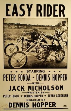 """Easy Rider""...the coolest movie of the 70's...."