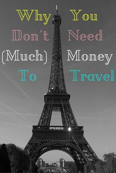 Why You Don't Need (Much) Money To Travel