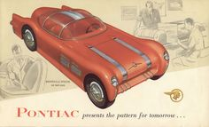 """""""Pontiac Presents the Pattern for Tomorrow: The Bonneville Special,"""""""