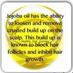 Jojoba Oil most cloesly mimics your own scalp's naturally produced sebum.
