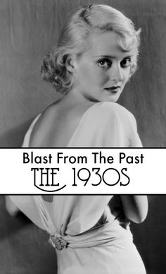 Last year I did a weekly series where I concentrated on the decades from the 1920s to the 1960s. Here are the posts from the 1930s, which include fashion, beauty, music and food.