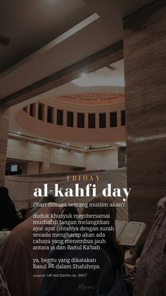 - hari jum'at ingat Al-Kahfi Today Quotes, Reminder Quotes, Self Reminder, Mood Quotes, Islamic Love Quotes, Muslim Quotes, Arabic Quotes, Religion Quotes, Islamic Quotes Wallpaper