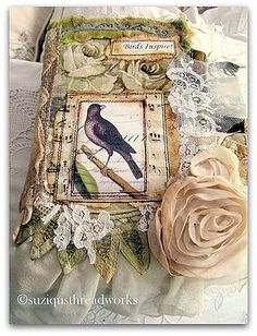 "This is the most embellished, shabby chic, fabric and lace journal cover I have ever seen. ""Birds Inspire""."