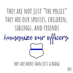Behind their badges are hearts just like ours 💙 #thinblueline #policewife #leow