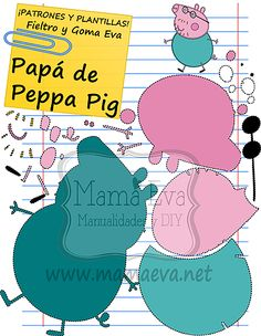 Plantillas Personajes Actuales Peppa Pig Papa Pig, Peppa Pig Y George, George Pig, Felt Patterns, Stuffed Toys Patterns, Peppa Pig Wallpaper, Felt Finger Puppets, Pig Party, Busy Book