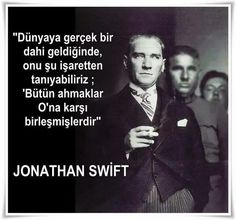 Jonathan Swift, Turkish Army, The Valiant, I Love You Forever, Great Leaders, World Peace, Galaxy Wallpaper, Cool Words, My Hero