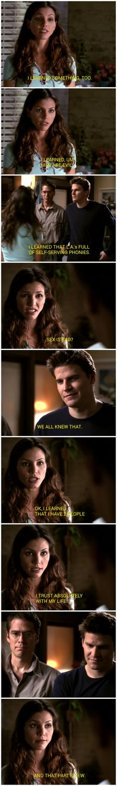 That part's new - Cordelia - Wesley - Angel