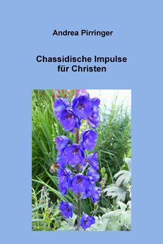 Chassidische Impulse für Christen Ebook ISBN 978-3-7380-4890-2 Preis: € 7,49 Erhältlich bei: www.amazon.de, www.thalia.de, www.weltbild.de und allen weiteren Online-Buchhändlern, europaweit, einschließlich Schweiz.