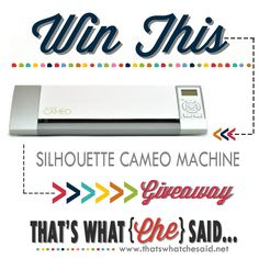 Win this Silhouette Cameo!  Hop over to Enter!  #Giveaway #silhouette #Cameo